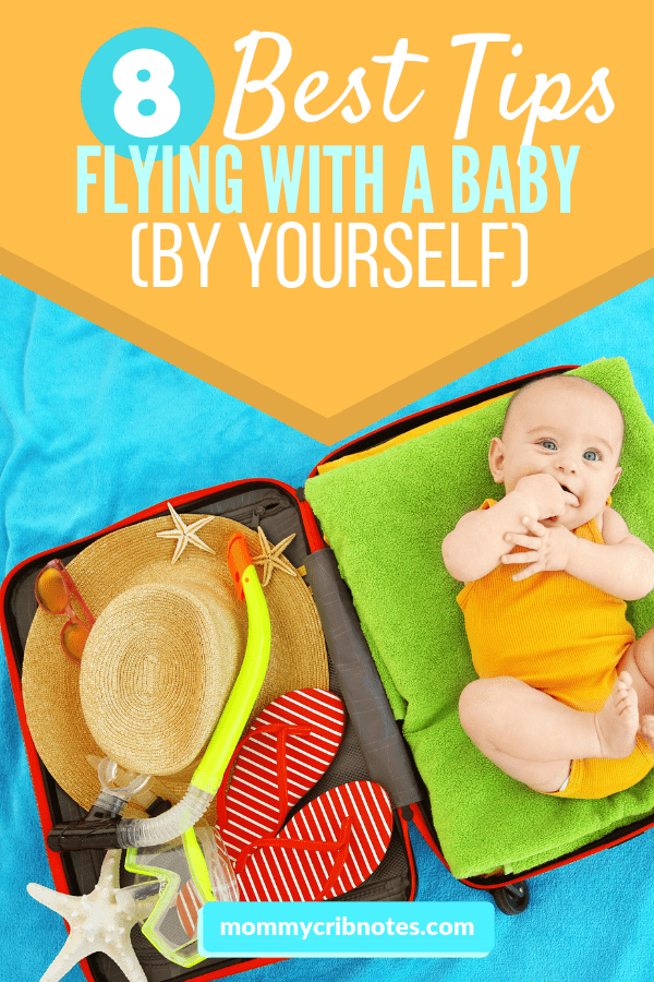 Check out these super-practical tips to make getting through the airport and to your destination so much easier. #flyingwithkids #familytravel #flyingtips #mommycribnotes