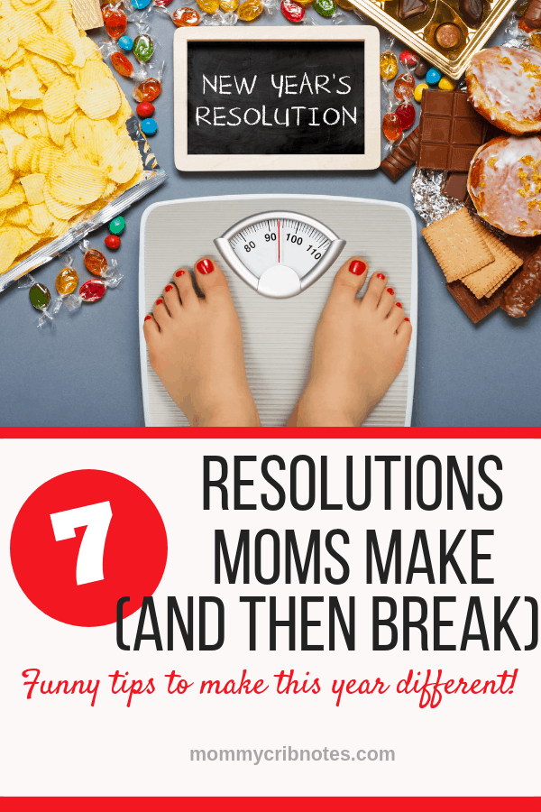 Thinking about making New Year's resolutions? Check out this funny take on the most common resolutions moms make, and why it's better to set less lofty goals. #resolutionsideas #goals #parentingtips