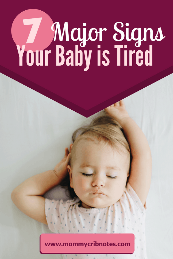 An exhausted baby is a screaming baby. But putting your baby to sleep before fussing begins is key to avoid all that crying (and even cure colic!). Learn the clues that signal it's time to help your baby settle down for a snooze. #babysleep #babysleeptips #babysoothing #babysoothingtechniques #mommycribnotes