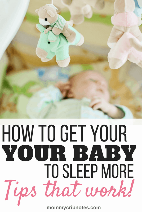 Is your baby fussing for no reason? It's probably because your child needs more sleep. Learn exactly how many hours of rest babies need, and the strategies to help your little one doze off fast. #babysleep #newbornsleep #infantsleep #naptime #mommycribnotes