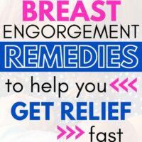 breast engorgement remedies